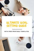 ultimate goal setting guide with free printable templates