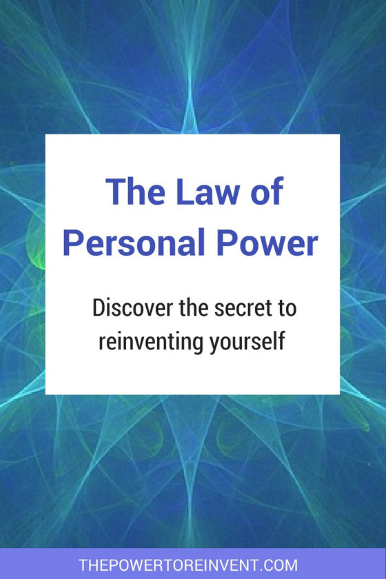 the law of personal power. discover the secret to reinventing yourself