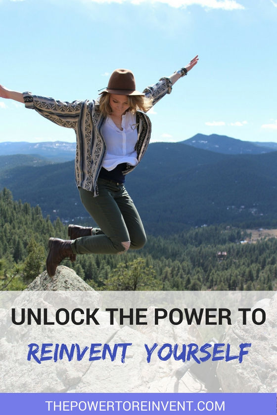 unlock the power to reinvent yourself