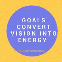 goals convert vision into energy quote by the power to reinvent