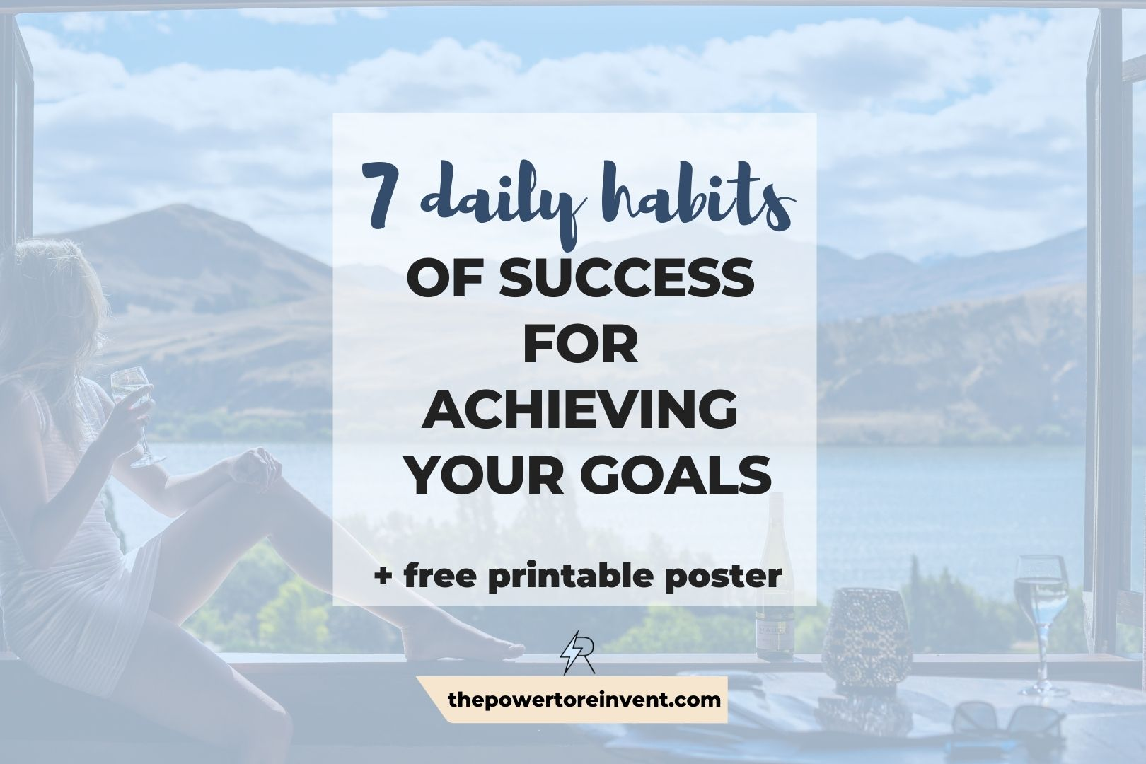 7 daily habits of success for achieving your goals header