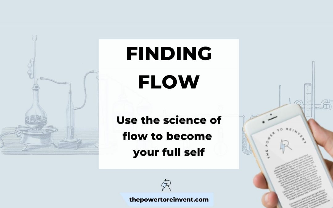 Finding Flow: Practical, Evidence Based Tips