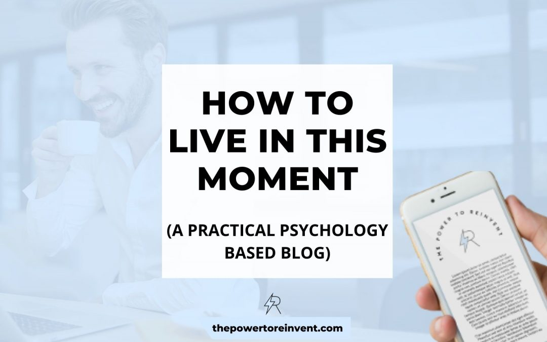 How to Live in This Moment