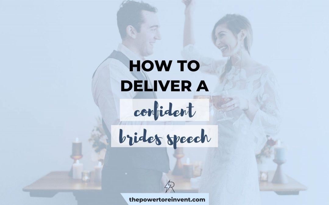 How to Deliver a Confident Bride's Wedding Speech