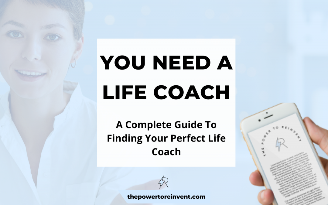 Need a Life Coach? A Complete Guide