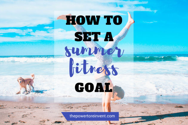 How to Set a Summer Fitness Goal