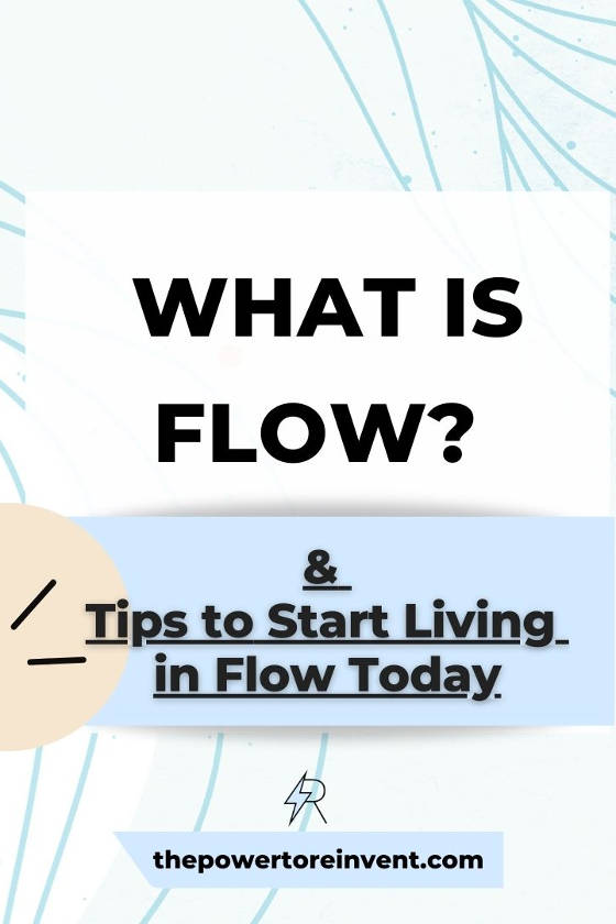 what is flow & how to live in it