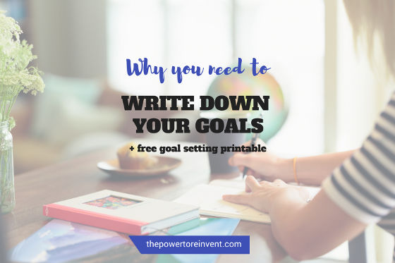 why you need to write down your goals